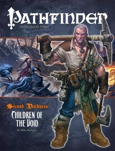"""Pathfinder #14—Second Darkness Chapter 2: """"Children of the Void"""" (OGL) 
