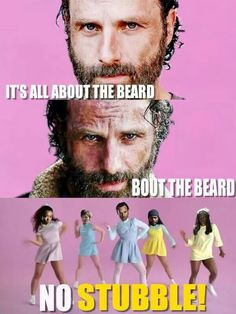 """""""It's all about the beard, 'bout the beard."""""""
