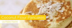 20 Best Breakfast Ideas and Recipes to Start the Day Right Coconut Flour Pancakes, Breakfast Pancakes, Perfect Breakfast, Omelet, Start The Day, Bacon, Paleo, Diet, Cooking