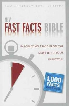 Fast Facts Bible: New International Version: Fascinating Trivia from the Most Read Book in History