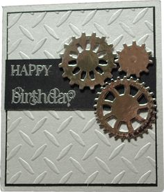 card for men gear gears - Male Birthday Card Birthday Cards For Boys, Masculine Birthday Cards, Bday Cards, Handmade Birthday Cards, Man Birthday, Masculine Cards, Greeting Cards Handmade, 16th Birthday, Tarjetas Stampin Up