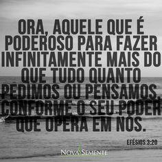 Nova Semente - Frases da Bíblia - Versículos -Deus - Efésios 3:20
