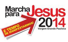 Dia 20 de setembro de 2014 - MARCHA PARA JESUS VARGEM GRANDE PAULISTA