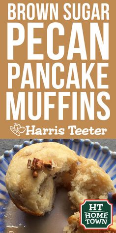 Try this Brown Sugar Pecan Pancake Muffin recipe from your HT Home Town brand, Tenda Bake.