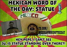 Mexican WOTD: Statue