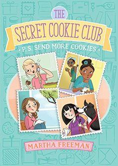 P.S. Send More Cookies (The Secret Cookie Club) by Martha... https://www.amazon.com/dp/1481448242/ref=cm_sw_r_pi_dp_x_3qQ3ybCMH3RKA
