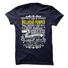 I am a Wellhead Pumper - #hostess gift #husband gift. SAVE => https://www.sunfrog.com/LifeStyle/I-am-a-Wellhead-Pumper-20414015-Guys.html?68278