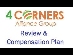 4 Corners Alliance Group - Review & Compensation Plan - YouTube