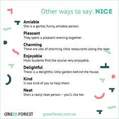 funny way to say nice