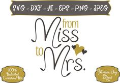 From Miss to Mrs SVG - Engagement SVG - Wedding SVG - Bride svg - Proposal - Files for Silhouette Studio/Cricut Design Space by MorganDayDesigns on Etsy