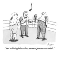 """And no hitting below where a normal person wears his belt."" - New Yorker Cartoon by Zachary Kanin at the Condé Nast Collection"