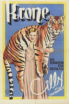 https://flic.kr/p/9srax3 | Krone poster Miss Cilly the Tigerbride 1932 | Friedlander poster.  Courtesy of circusmuseum.nl  Miss Cilly the Circus Bride Jaap Best circus collection at Teylers Museum, Haarlem, the Netherlands.