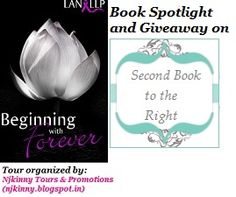 #BookSpotlight #BeginningWithForever by @LanLLP on Second Book to the Right blog http://2ndbooktotheright.blogspot.in/2014/08/tour-beginning-with-forever-by-lan-llp.html Also Enter #Giveaway to win $10 Amazon GC + copies of the book! :)  #BlogTour #Romance