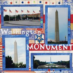 Washington Monument - Scrapbook.com Scrapbook Sketches, Scrapbook Page Layouts, Scrapbook Albums, Scrapbook Cards, Scrapbooking Ideas, Washington Dc Vacation, Boston Vacation, Vacation Scrapbook, Honor Flight