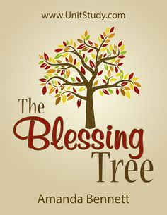 Free Thanksgiving printable - The Blessing Tree from Unit Studies by Amanda Bennett
