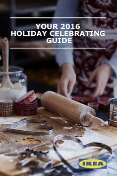 The holidays are a magical time, but they can also present challenges, especially when it comes to time and money. Check out Your 2016 Holiday Celebrating Guide for IKEA tips & ideas!
