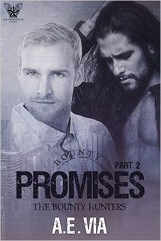 'Promises Part 2 (Bounty Hunters #2),' by A.E. Via Review