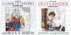 See an exclusive sneak peek of new 'Game of Thrones' and 'Outlander' coloring books Coloring Book Art, Cersei, Diana Gabaldon, All Games, News Games, Outlander, Game Of Thrones, Geek Stuff, Blue Hair