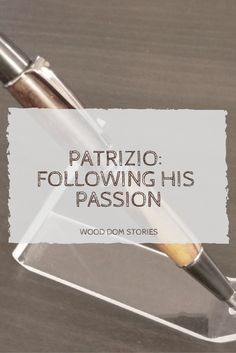 The story of a man and his pen and how one helped the other find his real purpose.  #fiction #story #woodworking #woodturning