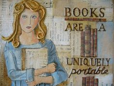 Book Lover is a print of my original collage! She is indeed a blond beauty who simply loves books. I further enhanced her love of books, by