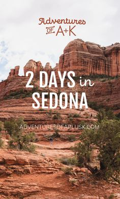 Our Sedona itinerary and guide filled with the best hikes, places to eat, where to stay, and other fun activities if you have 2 days in Sedona! Sedona Arizona, Arizona Road Trip, Arizona Travel, Sedona To Grand Canyon, Arizona Spa, Oak Creek Canyon Arizona, Cottonwood Arizona, Arizona Resorts, Places