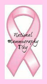 Annually observed on the third Friday in October, as part of National Breast Cancer Awareness Month,  October 18, 2013 is National Mammography Day.