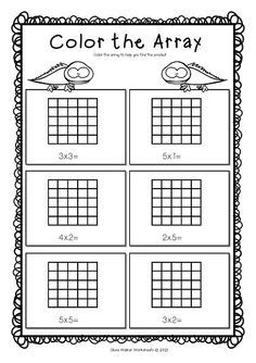 Color The Array Look At The Arrays Below And Color In The Required Amount To Represent Them Array Worksheets Array Math Teaching Multiplication
