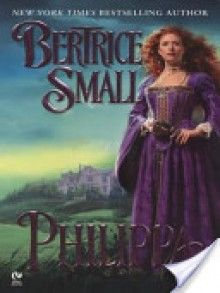 Philippa - Bertrice Small