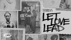 Let Love Lead Lyrics – Terrian