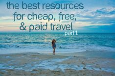 The Best 24 Resources for Cheap, Free, or Paid Travel (Part 1)   escapenormal