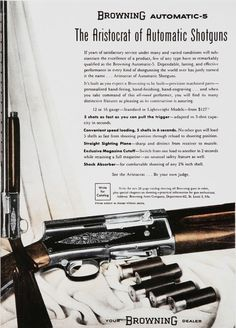 @jsellout A True Classic the Browning A-5 Humpback 1952 ad. $127.00 today the new version is $1500.00