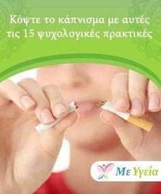 Κόψτε το κάπνισμα με αυτές τις 15 ψυχολογικές πρακτικές Είναι πάντα η ώρα να σταματήσετε το κάπνισμα. Είναι καλύτερο για μας να σταματήσουμε το κάπνισμα το συντομότερο δυνατόν και να εγκαταλείψουμε αυτήν την βλαβ. Best Teeth Whitening Kit, Health And Beauty, Tips, Nature, Naturaleza, Nature Illustration, Off Grid, Counseling, Natural