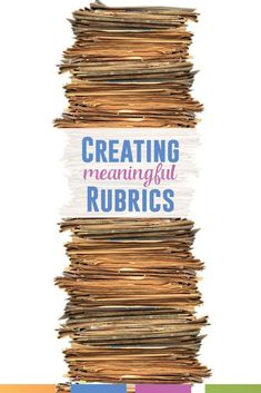 Creating a rubric can be overwhelming. Here is one teacher's process.