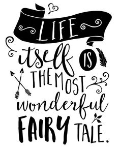 Life Itself Is the Most Wonderful Fairy Tale by MadKittyMedia