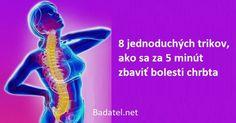 8 jednoduchých trikov, ako sa za 5 minút zbaviť bolesti chrbta Bolesti Chrbta, Movies, Movie Posters, Films, Film Poster, Cinema, Movie, Film, Movie Quotes