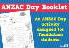 ANZAC Day - Lower Primary Booklet :: Teacher Resources and Classroom Games Classroom Games, Classroom Ideas, Teacher Resources, Classroom Resources, Anzac Day, Teacher Binder, Australia Day, Event Calendar, Creative Writing