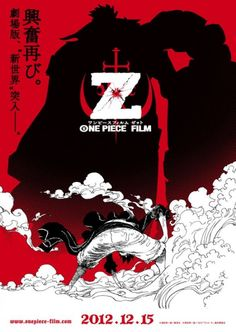 "One Piece Movie titled ""One Piece Film Z"" is scheduled to premier in Japanese theatres on 15 Dec 2012.    This will be one of the strongest enemy ever faced by the Straw Hat pirates and its worth highlighting that the protagnoist is personally designed by mangaka Eiichiro Oda. @anime #anime #onepeice"