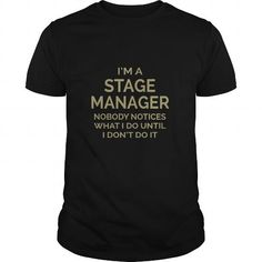 I Am Stage Manager T Shirts, Hoodies. Check price ==► https://www.sunfrog.com/LifeStyle/I-Am-Stage-Manager-Black-Guys.html?41382