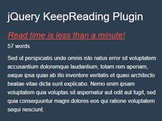 KeepReading is a #jQuery plugin that counts the number of words in your article and displays the estimated article reading time inspired by Medium.com.