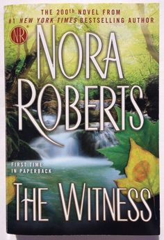 The Witness by Nora Roberts (2013, Paperback) Suspense - Romance