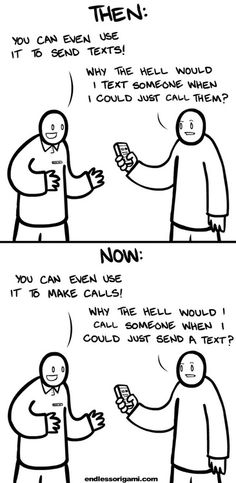 Texting vs Calling (then & now)