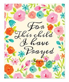 Look at this Ellen Crimi-Trent Cream 'For This Child I Have Prayed' Print on #zulily today!