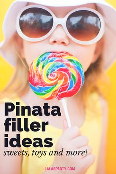 Pinata filler ideas: candy, toys, and other options for a fun party.