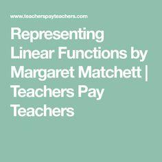 Representing Linear Functions by Margaret Matchett | Teachers Pay Teachers