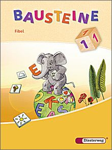 BAUSTEINE Fibel - Ausgabe 2008 - BAUSTEINE Fibel - Ausgabe 2008