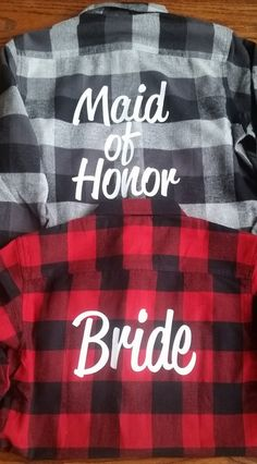 Bridal Party Flannels Bridesmaid Flannels Wedding Flannels Wedding Prep Wedding Getting Ready Bachelorette Party Shirts Camp Wedding, Wedding Prep, Wedding Ideas, Wedding Planning, Dream Wedding, Wedding Stuff, Wedding Venues, Wedding Inspiration, Strapless Dress Hairstyles