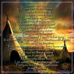 Your forever welcome in my tepee Native American Prayers, Native American Wisdom, Native American Tribes, Native American History, American Indian Quotes, Native American Pictures, Native Quotes, Cherokee Tribe, Western Crafts