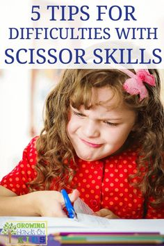 5 tips for difficulties with scissor skills for kids, including tips for left handed kids.