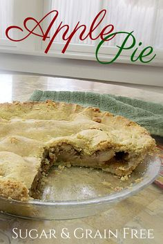 Not Your Grandma's Apple Pie! A sugar-free and grain-free twist on a classic recipe. Not grandma's, but still sure to delight!