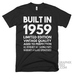 Wonderful  tshirt Built in 1959 Limited Edition Aged To Perfection Birthday Shirt